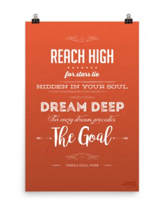 Reach High Dream Deep Poster
